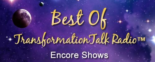 Best of Transformation Talk Radio: It is a great day to start your great life Join us for a discussion with Dr. Tomi Bryan, co-author of The 5 Keys to the Great Life, as we discuss how you can do just that - create your own great life.