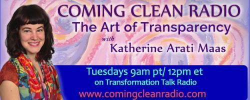 Coming Clean Radio: The Art of Transparency with Katherine Arati Maas: Celebrating Recovery and Loving Life with Laura Silverman