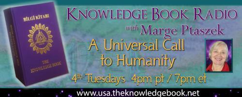 Knowledge Book Radio with Marge Ptaszek: The Knowledge Book Council and Totality of 18 Listener Questions, continued.