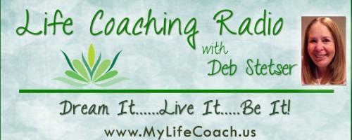 Life Coaching Radio with Deb Stetser - Dream it...Live it...Be it!: Dr. Pat and Deb Stetser Discuss What is Narcissistic Supply