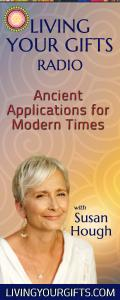Living Your Gifts Radio with Susan Hough: Ancient Applications for Modern Times: Transformation - Releasing Grief, Part 1 with Guest Carlyle Coash