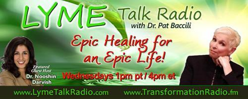 Lyme Talk Radio with Dr. Pat Baccili : Encore: How To Heal Yourself When No One Else Can with Author Amy Scher