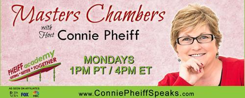 Masters Chambers with Host Connie Pheiff - Getting Better Together: How to use Joint Venture Partnerships to build a massive list, sell your products, and fill your programs