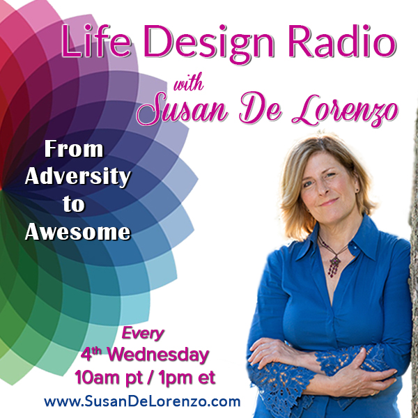 life design radio with susan de lorenzo on transformation talk radio.com