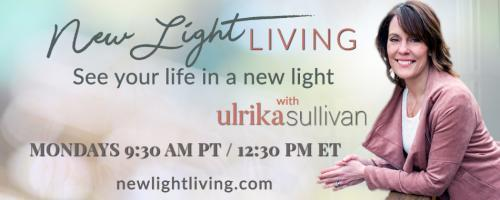 New Light Living with Ulrika Sullivan: See your life in a new light: Self Care: The Top Priority Meeting You Can't Miss!