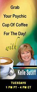 Psychic Cup of Coffee with Host Kelle Sutliff