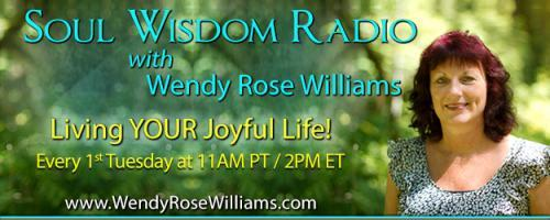 Soul Wisdom Radio with Wendy Rose Williams - Living YOUR Joyful Life!: Dialing Up Your Intuition via Astrology with Valerie Shinn