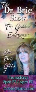 The Dr. Brie Show: The Goddess Emergence™:  Kathryn J Leeman is back!