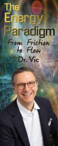 The Energy Paradigm with Dr. Victor Porak de Varna: Unlock The Magic Of Life