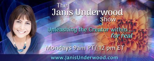 The Janis Underwood Show: Unleashing the Creator Within....For Real!: Get Rid of Energy Leaks and Accomplish More with Less Stress Part 1