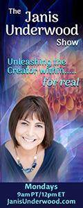 The Janis Underwood Show: Unleashing the Creator Within....For Real!