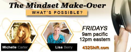 The Mindset Makeover with Lisa & Michelle: Weight-Less : Go Deep To Lose The Heavy