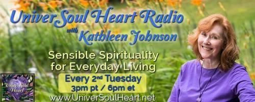 UniverSoul Heart Radio with Kathleen Johnson - Sensible Spirituality for Everyday Living: From Law Enforcement to Reiki Master