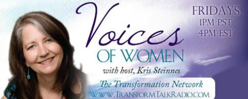 Voices of Women with Host Kris Steinnes: Susan Blair, Nia instructor, Therese Charvet, rites of passage leader, and Anique Radiant Heart, a Priestess of the Goddess.