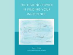 the healing power in finding your innocence - suzanna jamieson